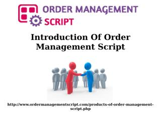 Custom Order Management System, Manufacturing PHP Script, PHP Poll and Voting Script, Open source Order Management script.pptx