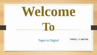 Convert video tapes to digital.pptx