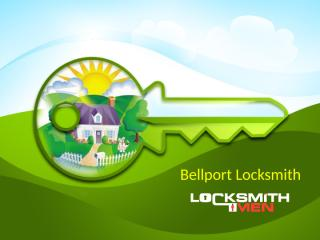 Bellport Locksmith.pptx
